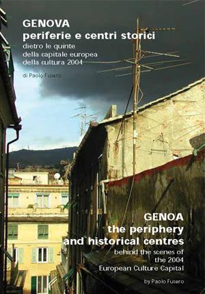 Paolo Fusero - Genova periferia e centri storici